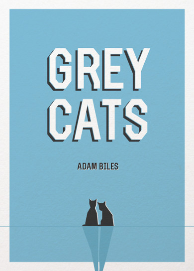 The cover of 'Grey Cats' by Adam Biles.