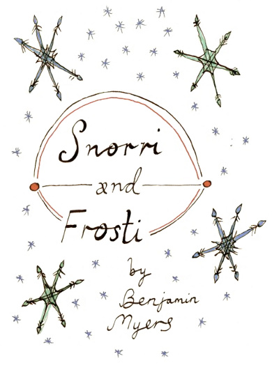 The cover of 'Snorry & Frosti' by Ben Myers.