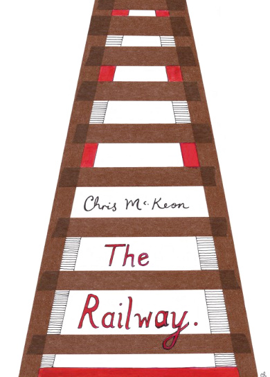 The cover of 'The Railway' by Chris McKeon.