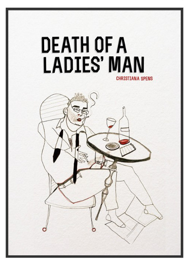 The cover of 'Death of a Ladies' Man' by Christiana Spens.